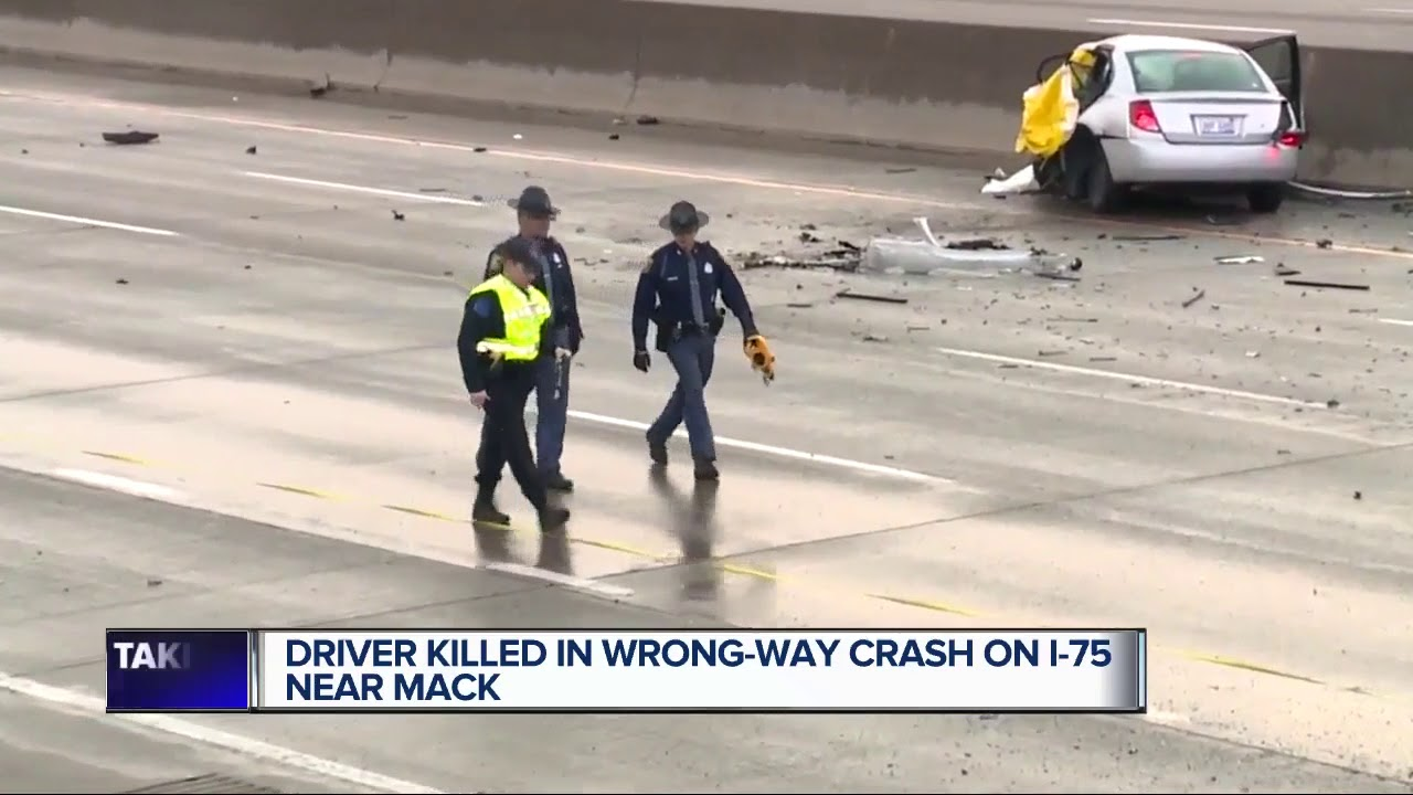 Fatal crash on SB I-75 in Detroit caused by wrong-way driver