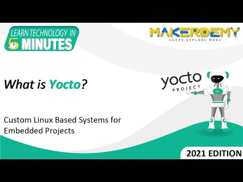 What is Yocto? (2021)   Learn Technology in 5 Minutes