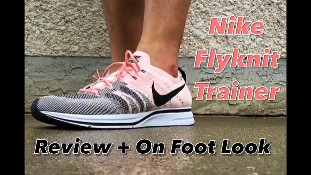 a0fa100928b1 Nike Flyknit Trainer Detailed Review + On Foot Look - YouTube