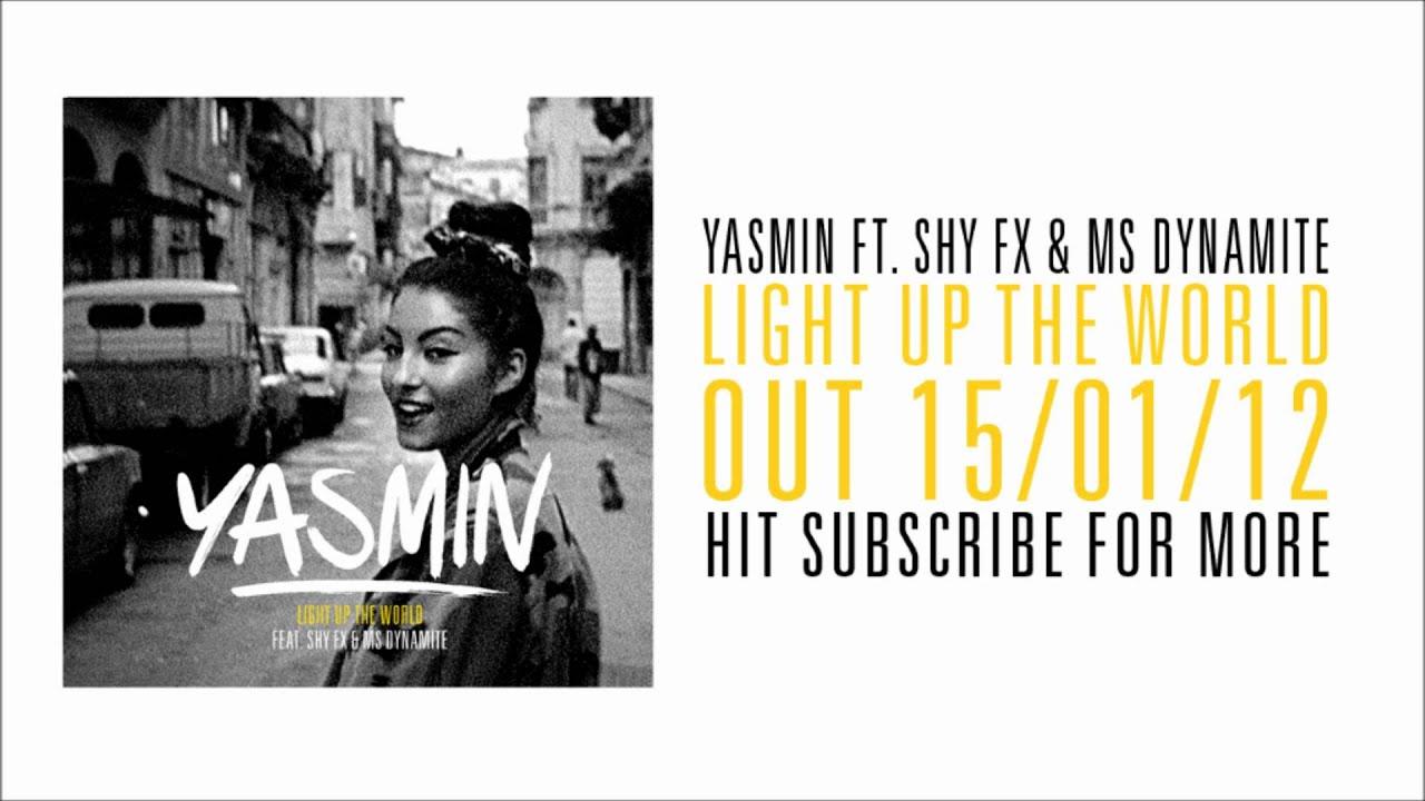 Light up the world yasmin