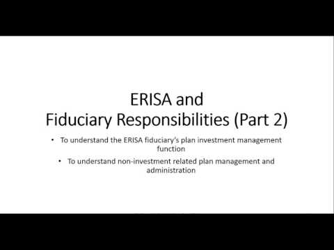 ERISA and Fiduciary Responsibilities Part 2 w1 v2