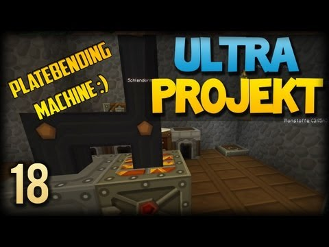 PLATE BENDING MACHINE - Minecraft ULTRA PROJEKT #018 [FTB, Deutsch/Full-HD]