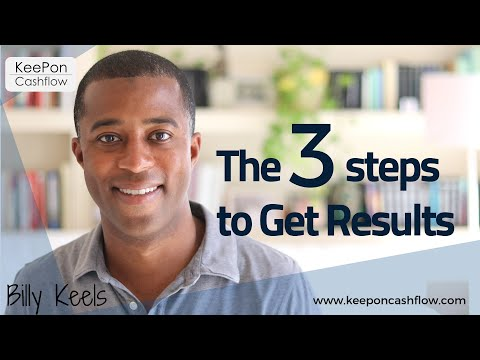 The 3 Steps to Get Results