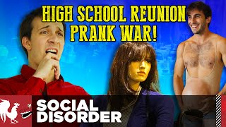 Social Disorder - High School Reunion Prank War | Rooster Teeth