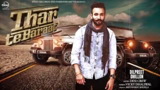Thar Te Baraat ( Full Song )   Dilpreet Dhillon   Latest Punjabi Song 2017   Speed Records Resimi
