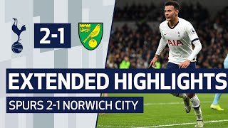 EXTENDED HIGHLIGHTS | SPURS 2-1 NORWICH CITY