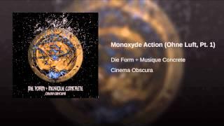 Monoxyde Action (Ohne Luft, Pt. 1)