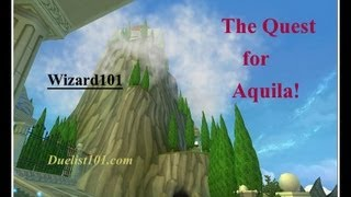 The Quest for Aquila (Immortal Games, Wizard101 Test Realm)
