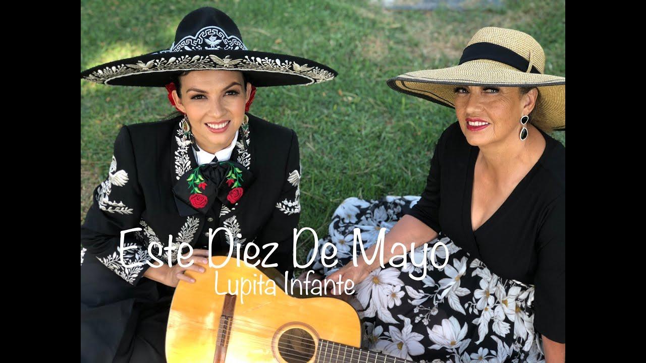Lupita Infante - Este Diez De Mayo (En Tiempos de Cuarentena)
