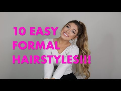 HOW TO: 10 EASY FORMAL HAIRSTYLES