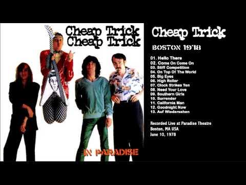 Cheap Trick - June 10, 1978 Paradise Theatre, Boston, MA