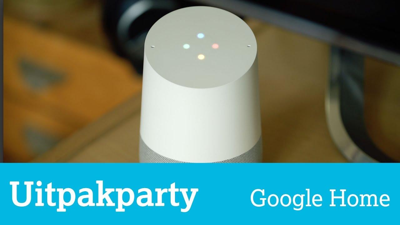 Uitpakparty Google Home: hoe slim is de Google-speaker?