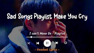 Sad Songs Tiktok (Lyrics)  Happier, Dandelions, Here's Your Perfect, Reckless, It's You, Double Take