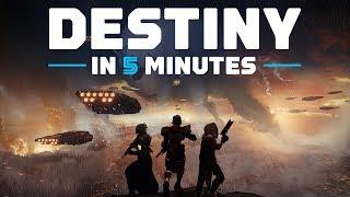 Destiny in 5 Minutes (2018 Update)
