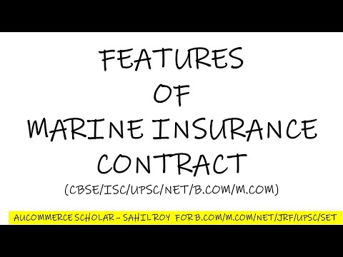 Features of Marine Insurance Contract