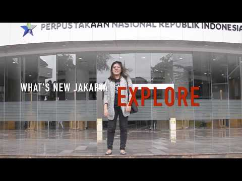 What's New Jakarta EXPLORE: National Library of Republic of