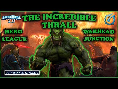 Grubby | Heroes of the Storm 2.0 - The Incredible Thrall - HL 2017 S2 - Warhead Junction