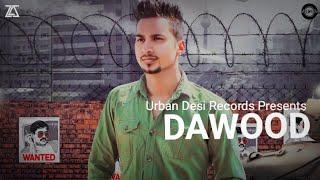 DAWOOD || SANDEEP GUJJAR || SHARRY HASSAN || LATEST PUNJABI SONG 2019 ||  (OFFICIAL SONG)