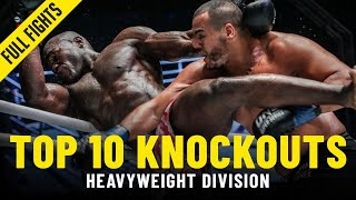 Top 10 Heavyweight Knockouts One Full Fights