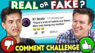 YouTubers Guess If Their Comments Are Real or Fake CHALLENGE!