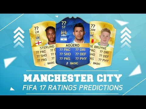 FIFA 17 Ratings Predictions | Manchester City!!! (w/ Career Mode Potentials)