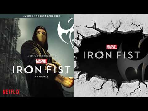 Iron Fist season 2 - The Dragon Within - music by Robert Lydecker
