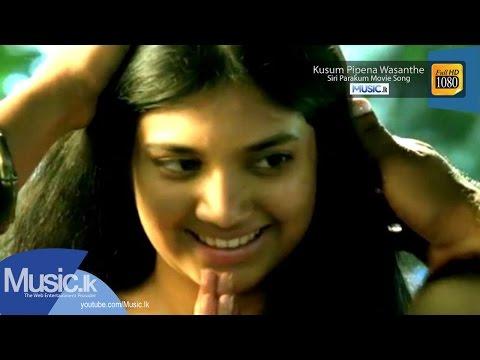Kusum Pipena Wasanthe - Siri Parakum Movie Song- www.Music.lk