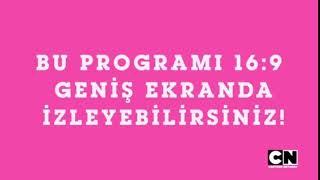 Cartoon Network Türkiye   Bu Programı 16:9 Formatında İzleyebilirsiniz