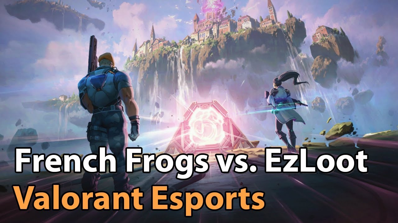 ► Valorant Esports - French Frogs vs. EzLoot - Clutch Battles by Lair.gg