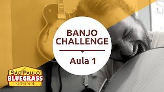 Banjo Challenge | Aula de Banjo 1 | Primeiros Passos no Banjo 5 Cordas