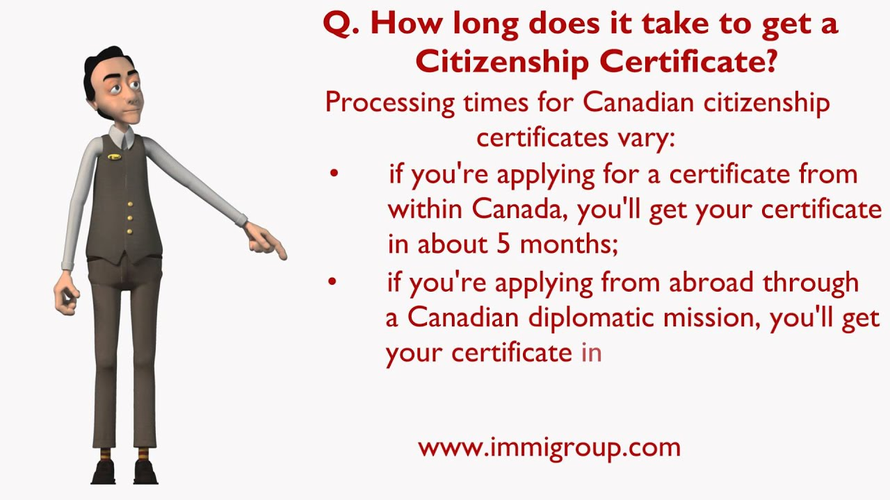 How long does it take to get a Citizenship Certificate ...