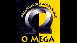 O Mega - Dreaming Of A Better World (World Classic Mix)