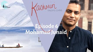 """Ep 5: Featuring Prof Mohamad Junaid - """"Kashmiri: Beyond Conflict"""""""