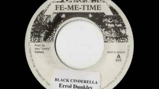 ERROL DUNKLEY + AUGUSTUS PABLO - Black cinderella + version (1973 Fe me time)