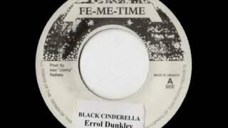 ERROL DUNKLEY + AUGUSTUS PABLO - Black cinderella + version (1973 Fe me time)