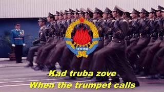 Kad truba zove - When the trumpet calls (Yugoslav military song)