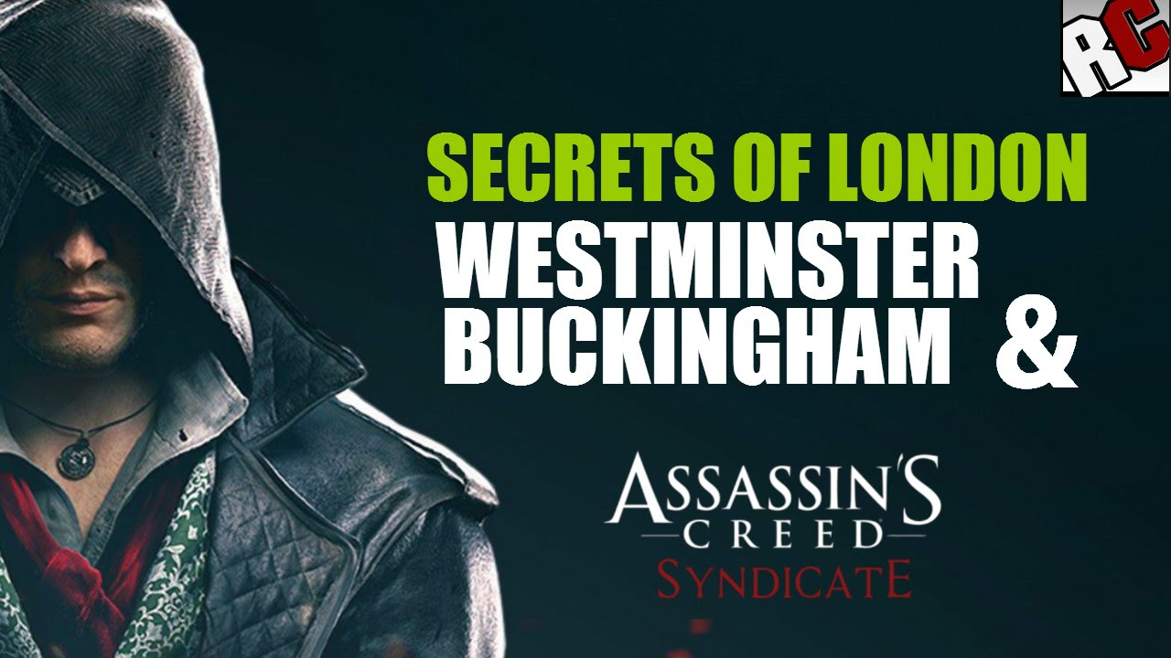 Assassin S Creed Syndicate Secrets Of London In Westminser