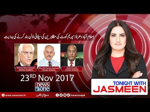 TONIGHT WITH JASMEEN   Islamabad Protest    #NawazSharif   23 November-2017  
