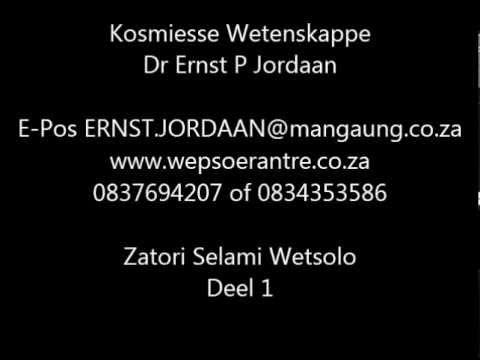 Dr Ernst P Jordaan Kosmiesse Wetenskappe Deel 1 Op Radio Suid Afrika