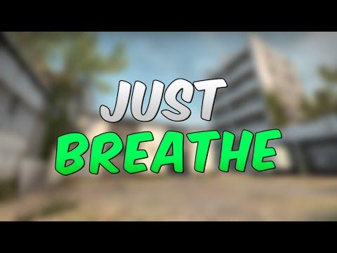 """Just Breathe"" | small CS:GO edit"
