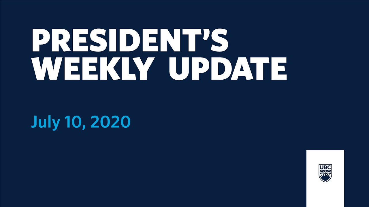 President's Weekly Update: July 10, 2020
