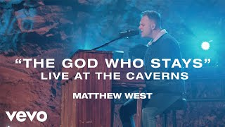 Matthew West The God Who Stays Live at the Caverns.mp3