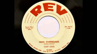 Gary Lemel - Man Overboard (REV 3509)