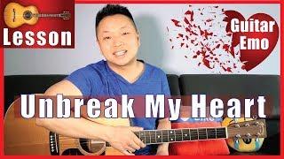 Unbreak My Heart Guitar Tutorial (Toni Braxton) NO CAPO