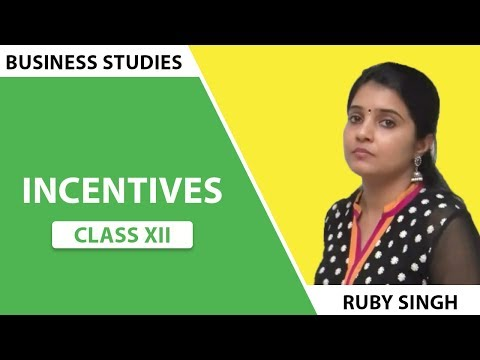 Incentives Class XII Bussiness Studies by Ruby Singh