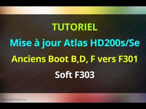 TUTO Atlas HD200s/Se Passage au nouveau Boot F301 et Soft F303