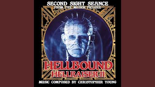 "Second Sight Seance (from Original Motion Picture Soundtrack for ""Hellbound: Hellraiser II"")"