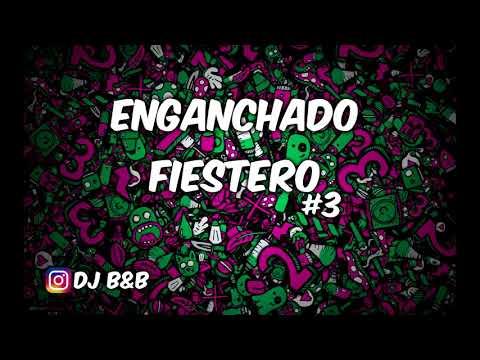 ENGANCHADO FIESTERO #3