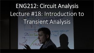 ENG212-18: Intro to Transient Analysis (Chapter #07, Lecture #18).