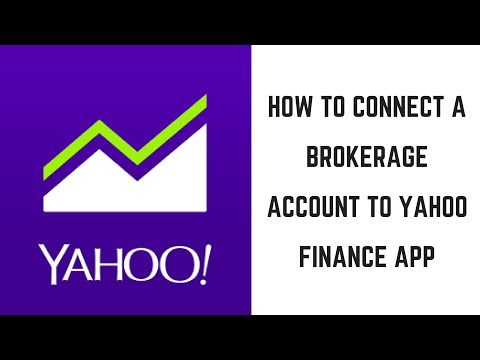 How to Connect a Brokerage Account to Yahoo Finance App